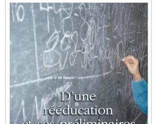 Préliminaire 16: D'une rééducation et ses préliminaires